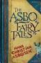 The Asbo Fairy Tales Hans Christian Asbosen Book
