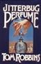 jitterbug perfume tom robbins Book