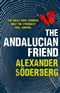 The Andalucian Friend Alexander Soderberg Book