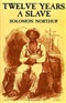Twelve Years A Slave Solomon Northup Book