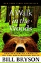 A Walk in the Woods Rediscovering America on the Appalachian Trail Bill Bryson Book