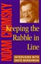 Keeping the Rabble in Line Interviews with David Barsamian Noam Chomsky Book