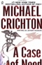 A Case of Need Michael Crichton Book