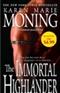 The Immortal Highlander Karen Marie Moning Book