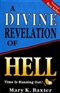 A DIVINE REVELATION OF HELL MARY K BAXTER Book