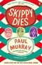 Skippy Dies Paul Murray Book