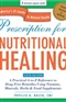 Prescription for Nutritional Healing Fifth Edition A Practical A to Z Reference to Drug Free Remed Phyllis A Balch CNC Book