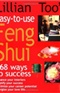 Lillian Toos Easy to Use Feng Shui 168 Ways to Success Lillisn Too Book