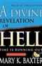 A DIVINE REVELATION OF HELL BY MARY K BAXTER Book