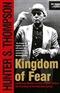 kingdom of fear hunter s thompson Book