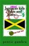 Jamaica kids joke book Penric gamhra Book