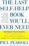 The Last Self help Book Youll Ever Need Repress Your Anger Think Negatively Be a Good Blamer Paul Pearsall Book
