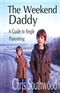 Weekend Daddy Chris Southwood Book