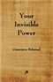Your Invisible Power Genevieve Behrand Book