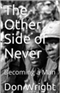 The Other Side of Never Don Wright Book