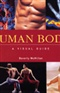 Human Body A Visual Guide Beverly McMillan Book