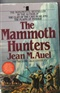 The Mammoth Hunters Jean M Auel Book