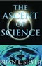 THE ASCENT OF SCIENCE BRIAN L SILVER Book