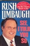 See I Told You So Rush Limbaugh Book