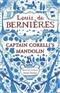 Captain Corellis Mandolin Louis de Bernieres Book