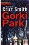 Gorki Park Martin Cruz Smith Book