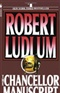 The Chancellor Manuscript Robert Ludlum Book