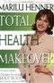 Total health Mokeover Marilu Henner Book