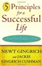 Principles for a successful life Newt Gingrich and Jackie Gingrich Cusham Book