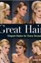 Great Hair Elegant Styles for Every Occasion Davis Biton Book