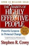 The seven Habits of highly Effective people Stephen R Covey