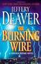 The Burning Wire Jeffrey Deaver Book