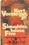 slaughter house five Kurt vonnegut Book