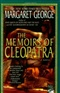 the memories of Cleopatra Margaret George Book