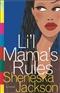 lil mamas rules Sheneska Jackson Book