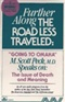 Further Along The Road Less Travelled M Scott Peck M D Book