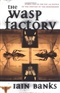 The WASP FACTORY Iain Banks Book