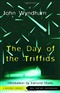 The Day of the Triffids John Wyndham