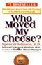 Who Moved My Cheese Spencer Johnson Book