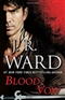 Blood Vow J R Ward