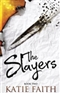 The Slayers Katie Fait Book