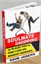 SOULMATE SHOPPING 25 Place Youll Find Love on Monday Morning Osim Joseph Book