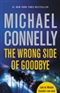 The Wrong Side of Gooodbye Connelly Michael Book
