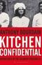 Kitchen confidential Anthony bourdain Book