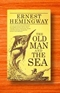The old man and the sea Ernest hemingway Book