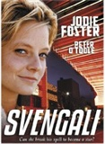 Svengali Jodie Foster
