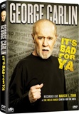 George Carlin Its Bad for Ya