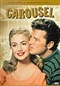 Carousel The Musical/Rodgers and Hammerstein 1956