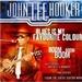 John Lee Hooker: Blues Is My Favourite Colour
