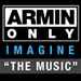 Armin Van Buuren & DJ Shah feat, Chris Jones: Armin Only - Imagine The Music