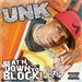 DJ Unk.: Beat N Down Yo Block